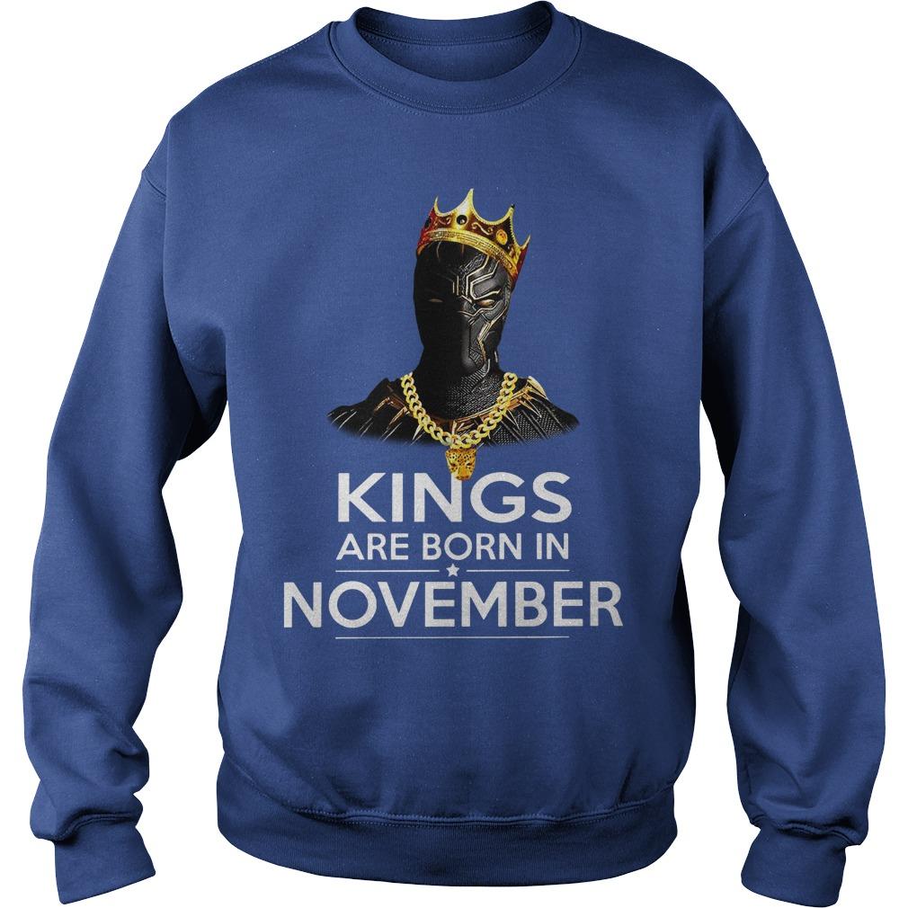Black Panther Kings are born in November shirt sweat shirt