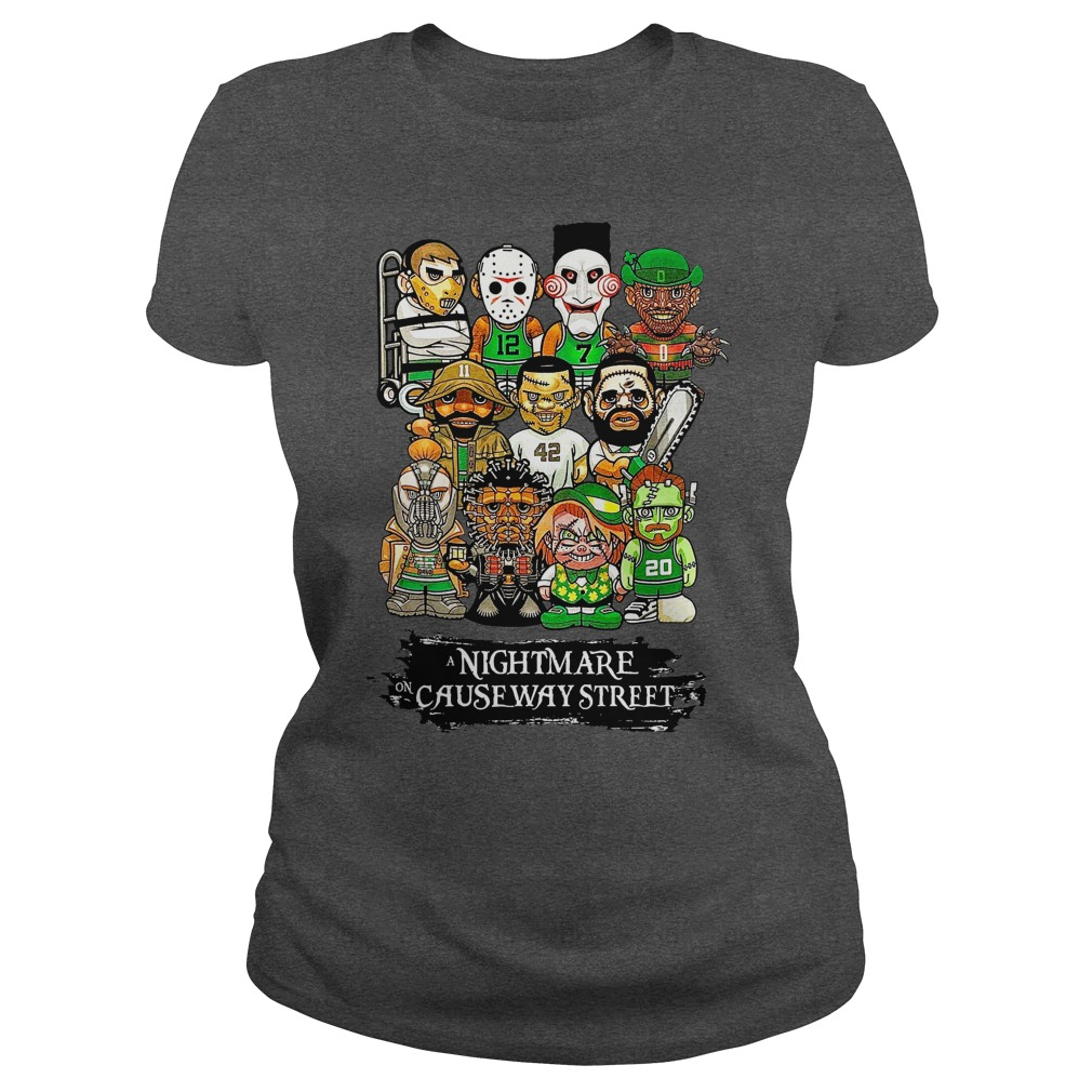 Boston Celtics A nightmare on causeway Street shirt lady tee