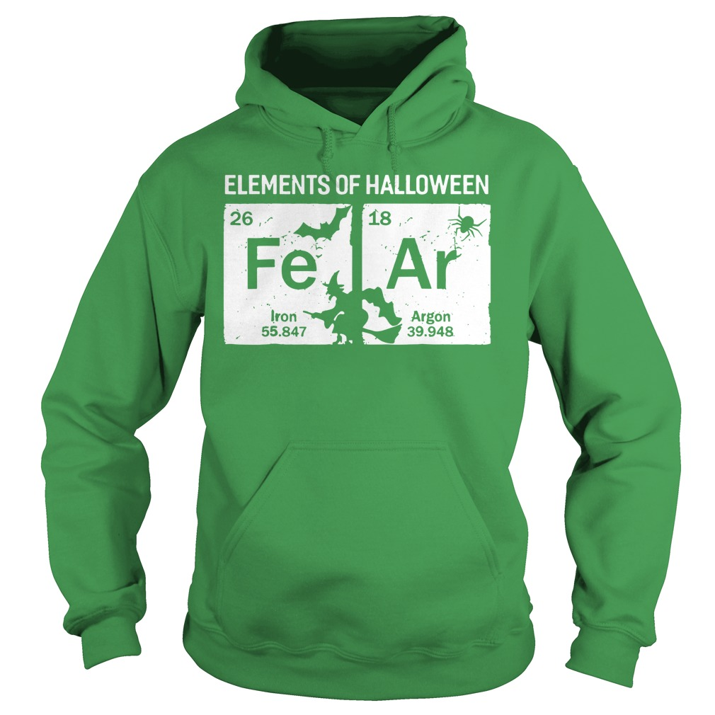 Elements of Halloween Fear Periodically shirt hoodie
