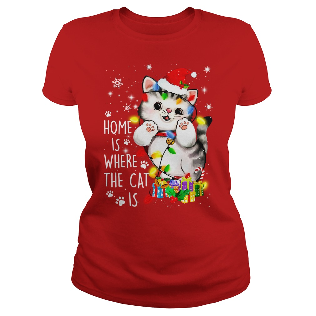 Home is where the cat is - Merry Christmas shirt lady tee