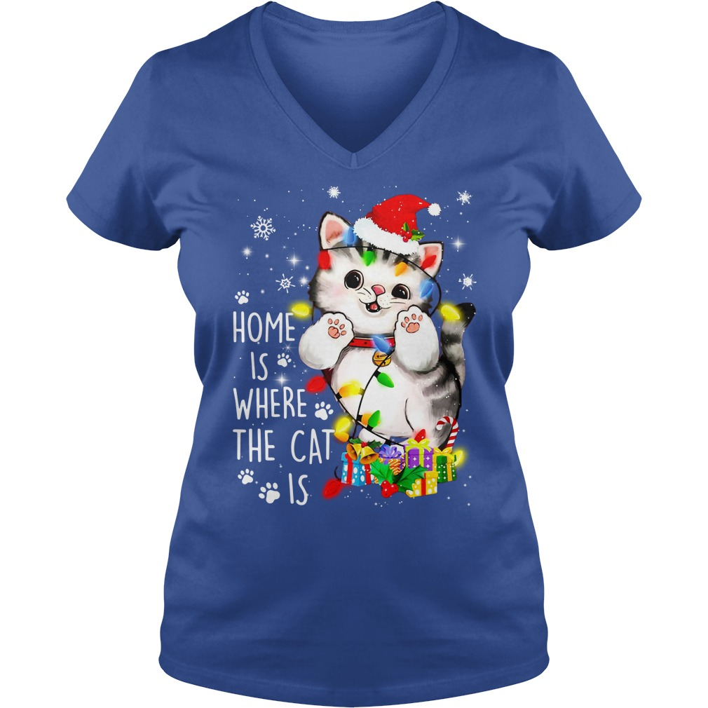 Home is where the cat is - Merry Christmas shirt lady v-neck