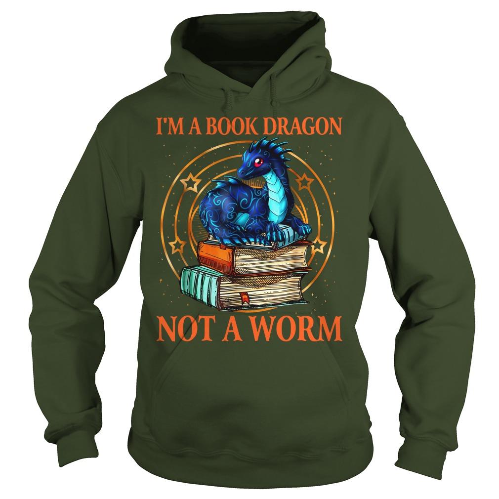 I'm a book dragon not a worm shirt hoodie