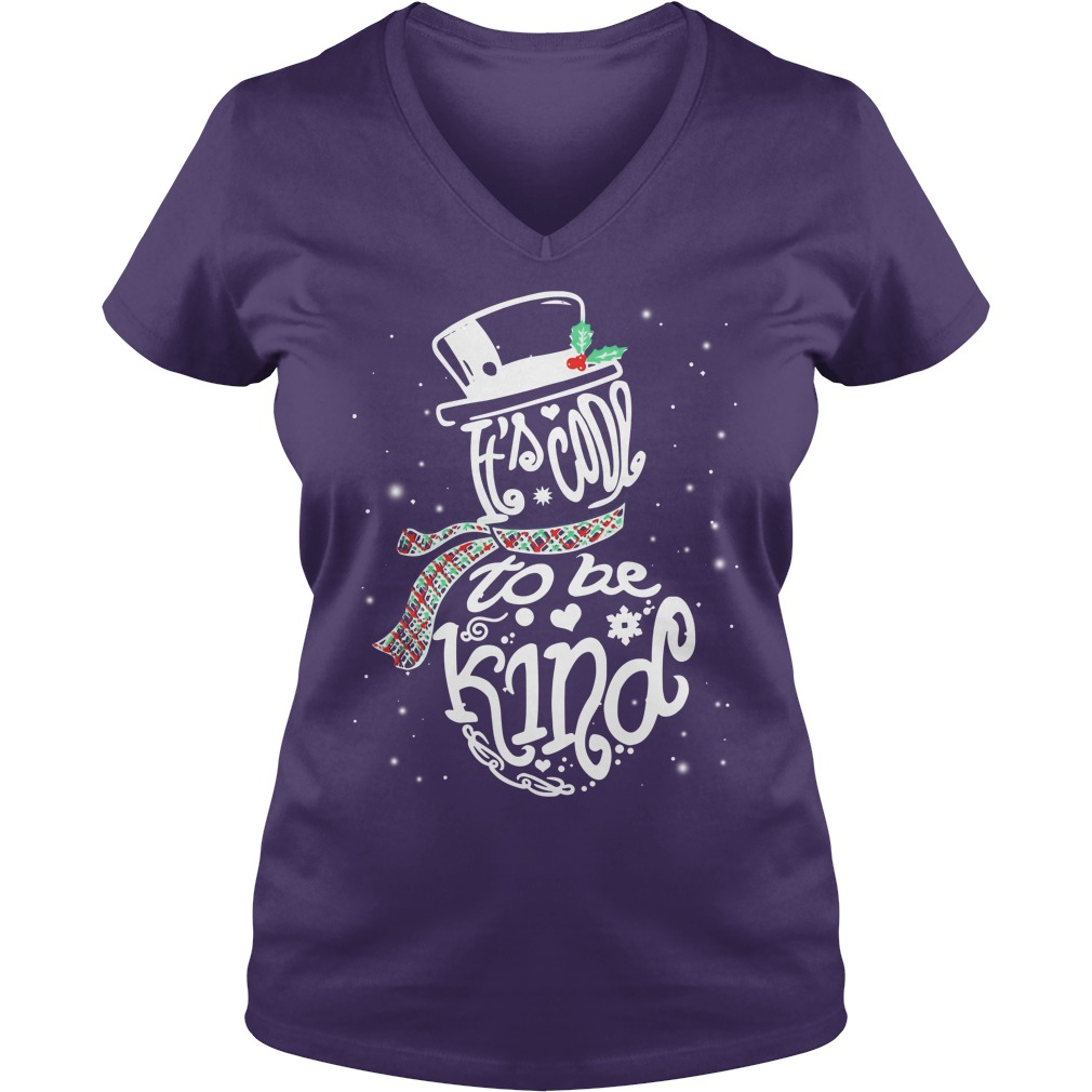 It's Cool To Be Kind - Snowman Christmas shirt lady v-neck
