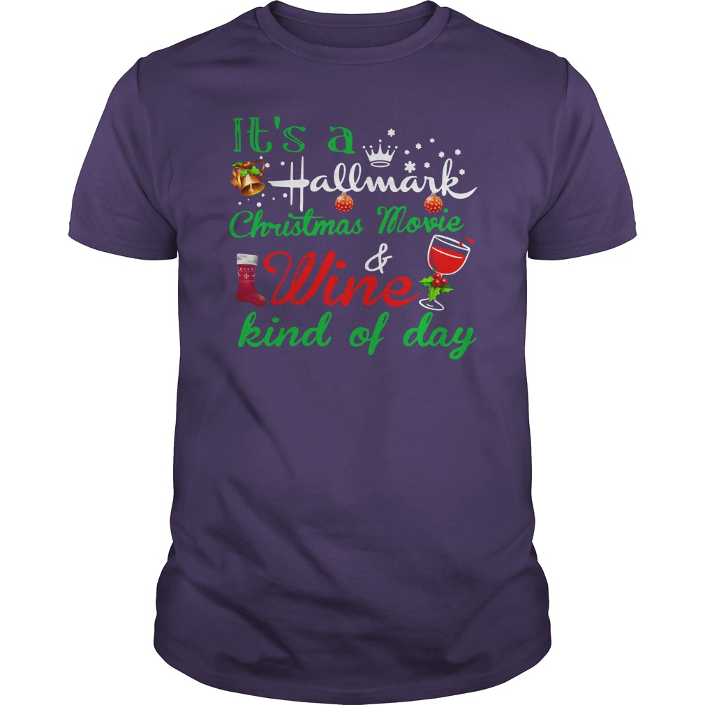 It's a Hallmark Christmas movie and wine kind of day shirt guy tee