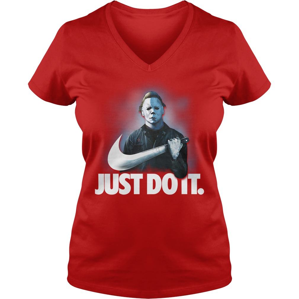 Michael Myers Just Do It shirt lady v-neck
