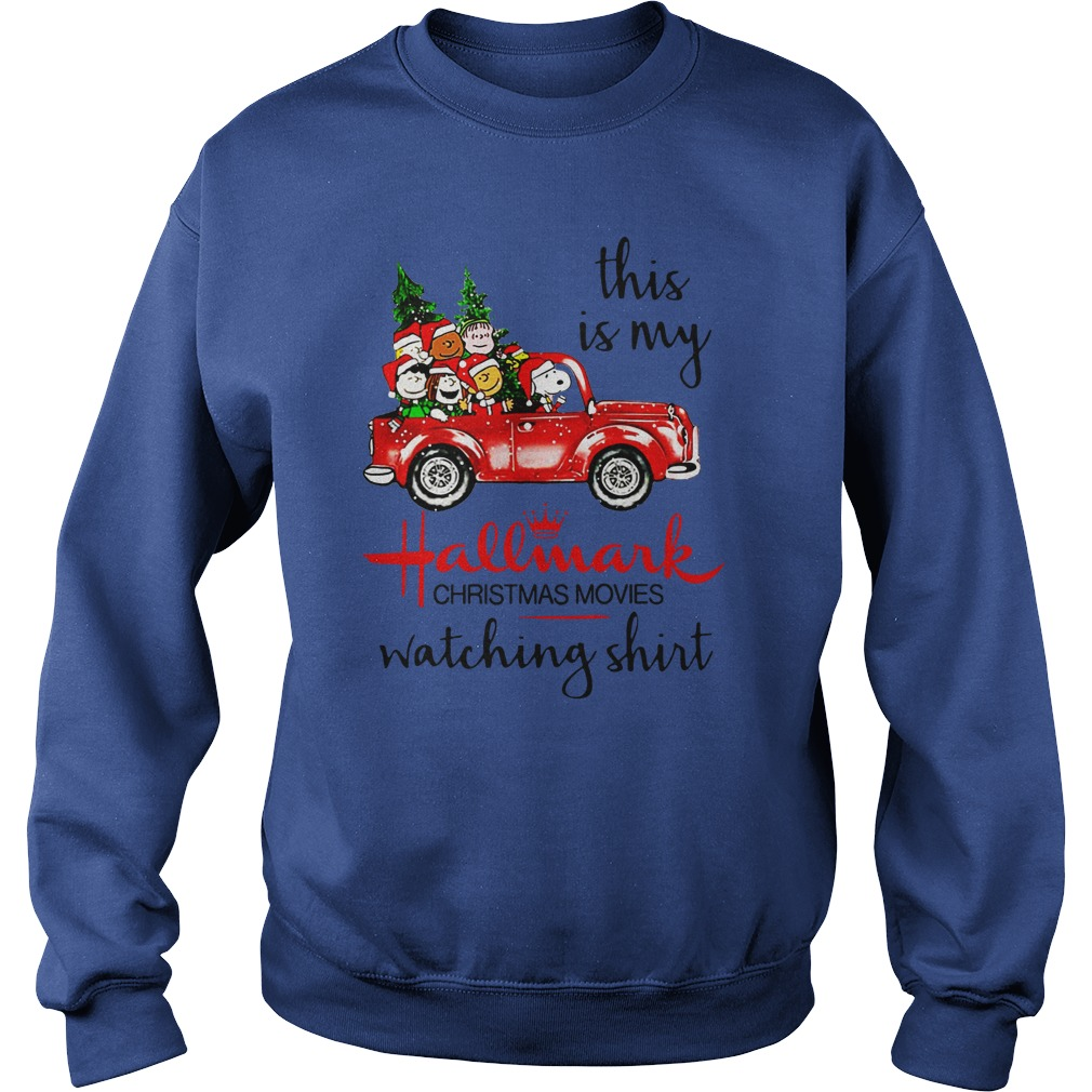 Snoopy This is my Hallmark christmas movie watching shirt sweat shirt