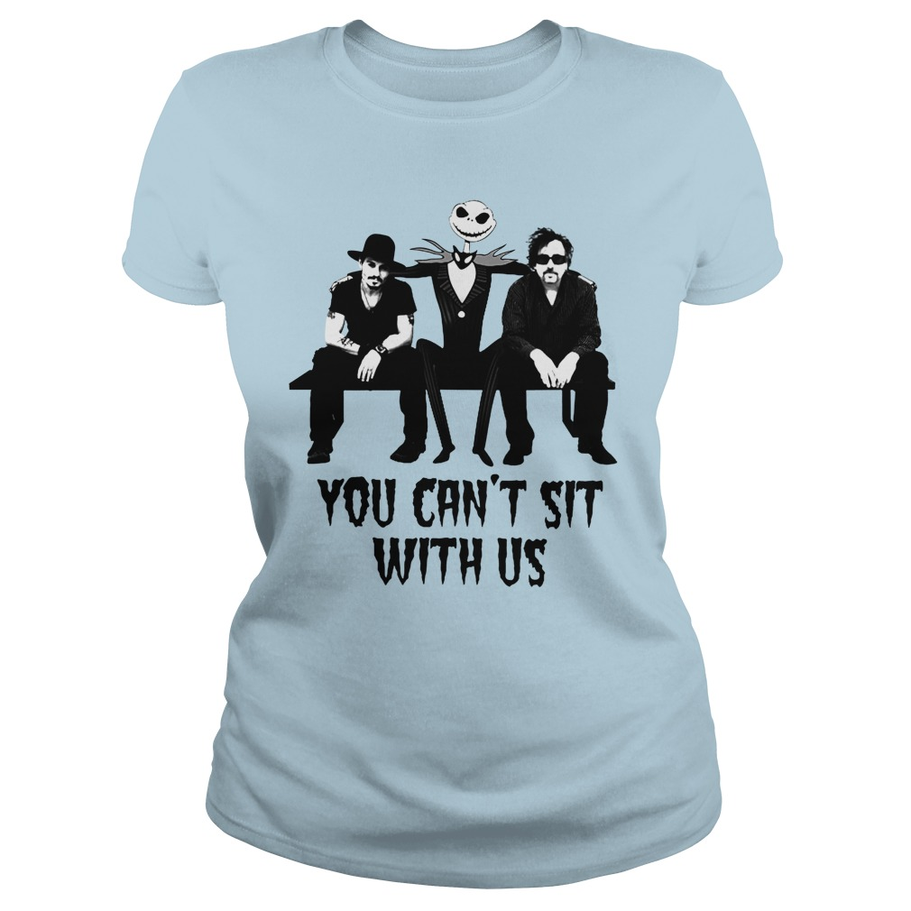 Tim Burton Johnny Depp jack skellington you can't sit with us shirt lady tee