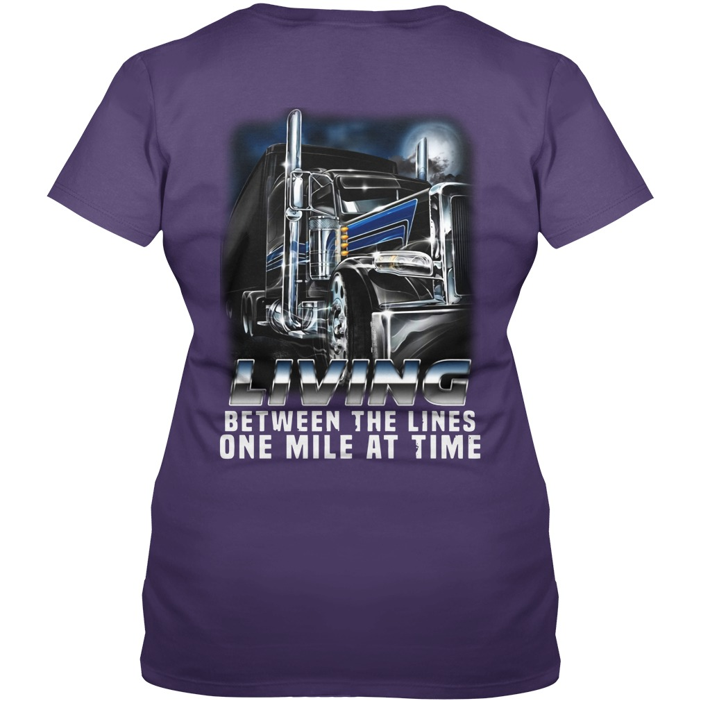 Truck living between the lines one mile at time shirt lady v-neck