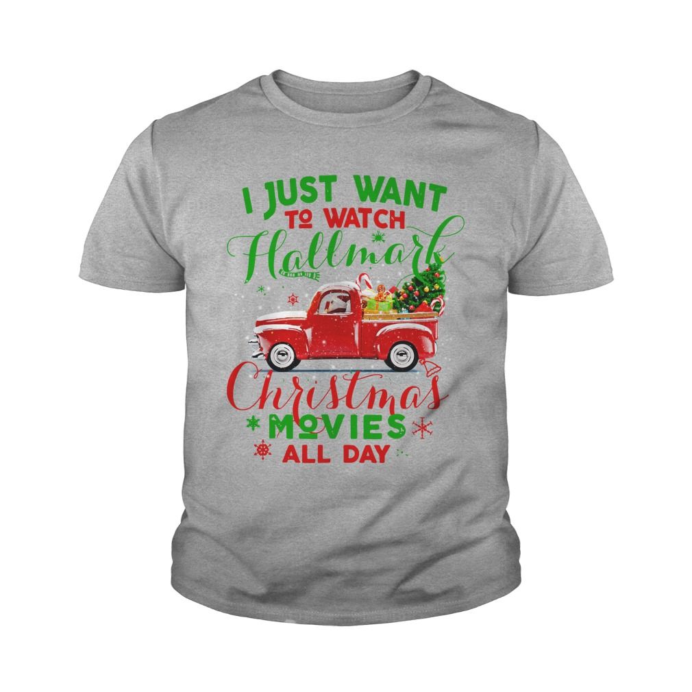 Vintage truck I just wanna watch hallmark Christmas movies all day shirt youth tee