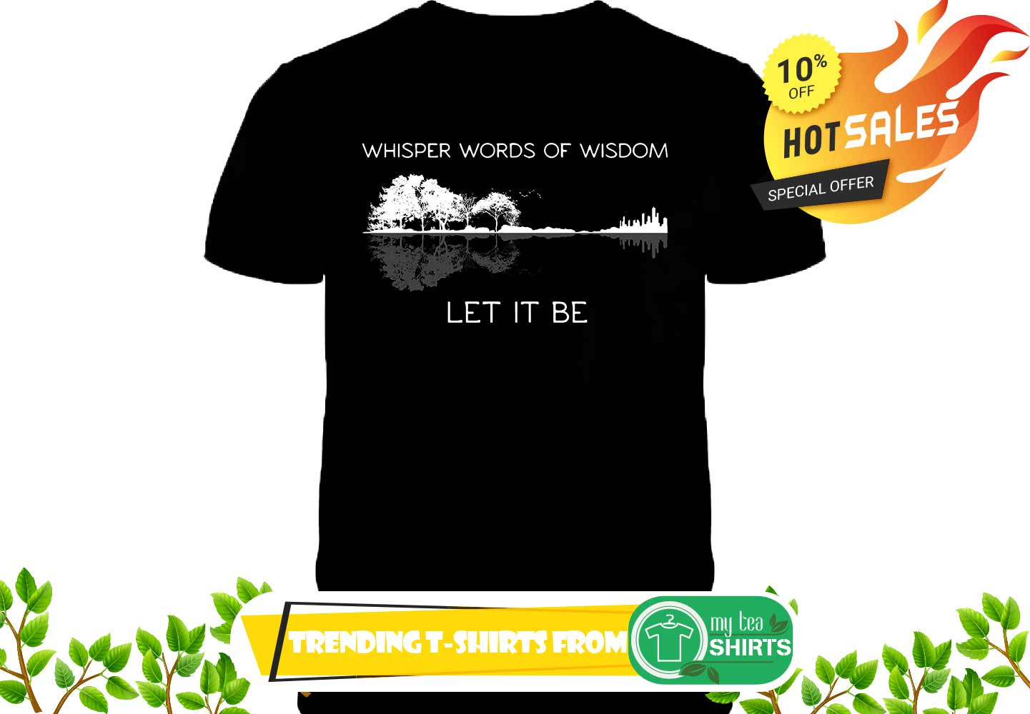Whisper words of wisdom let it be nature guitar shirt