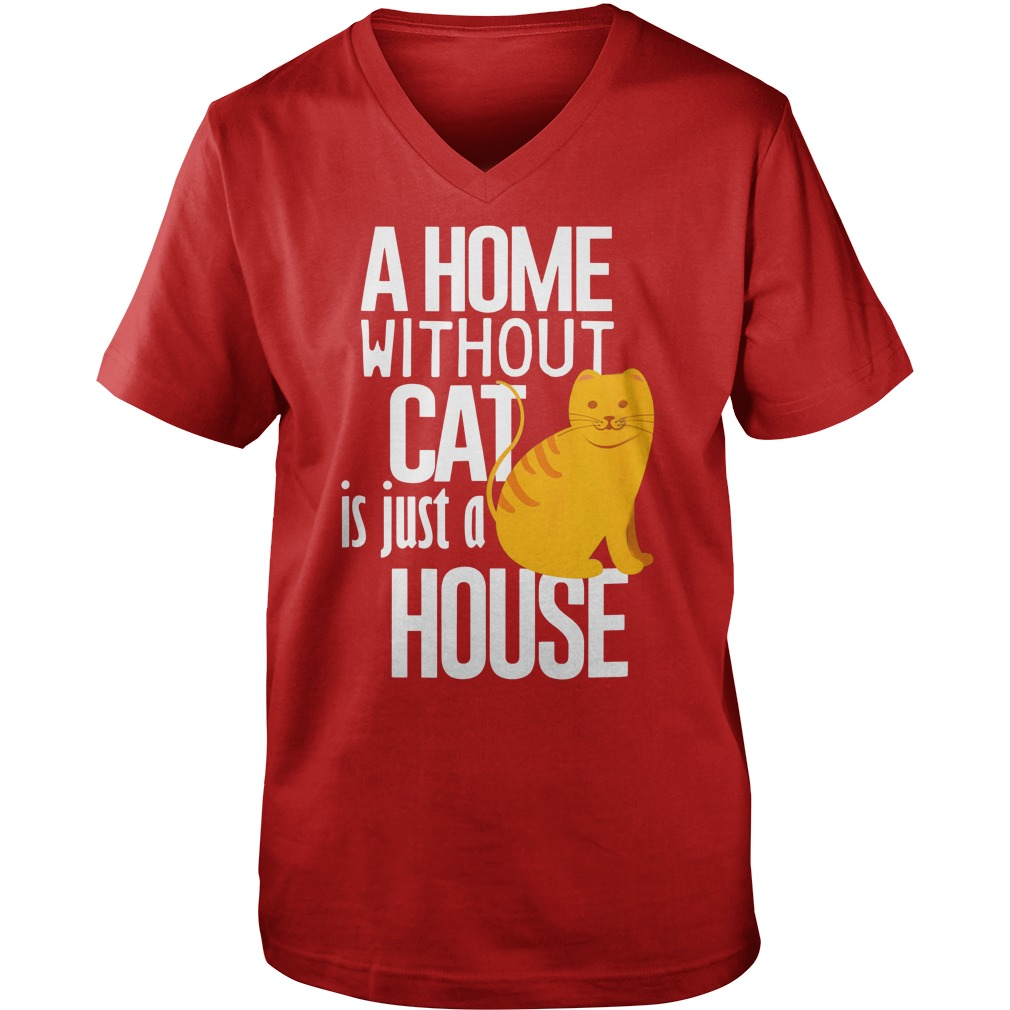 A Home without Cat is just a House shirt guy v-neck