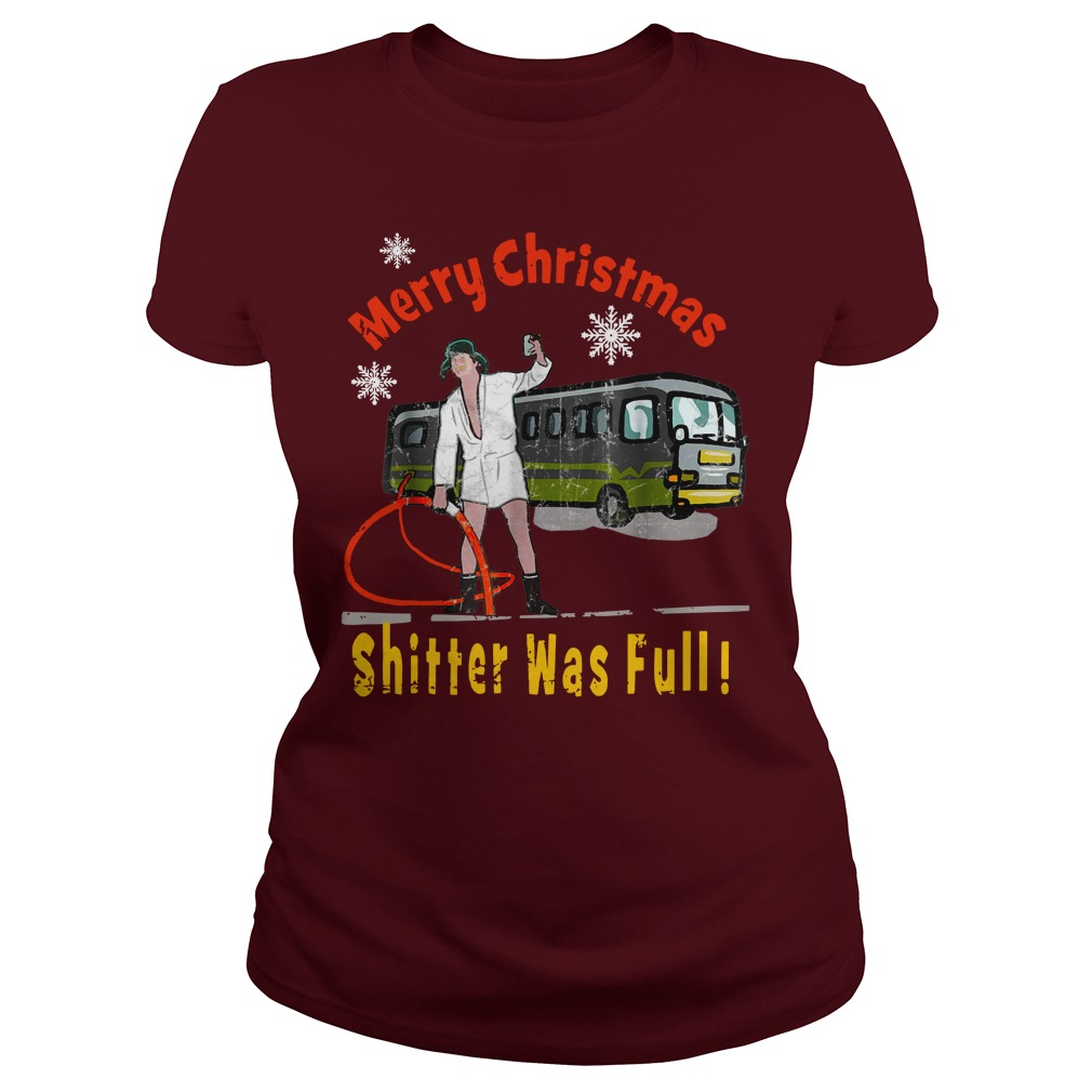 Cousin Eddie The Shitter Was Full Merry Christmas shirt lady tee