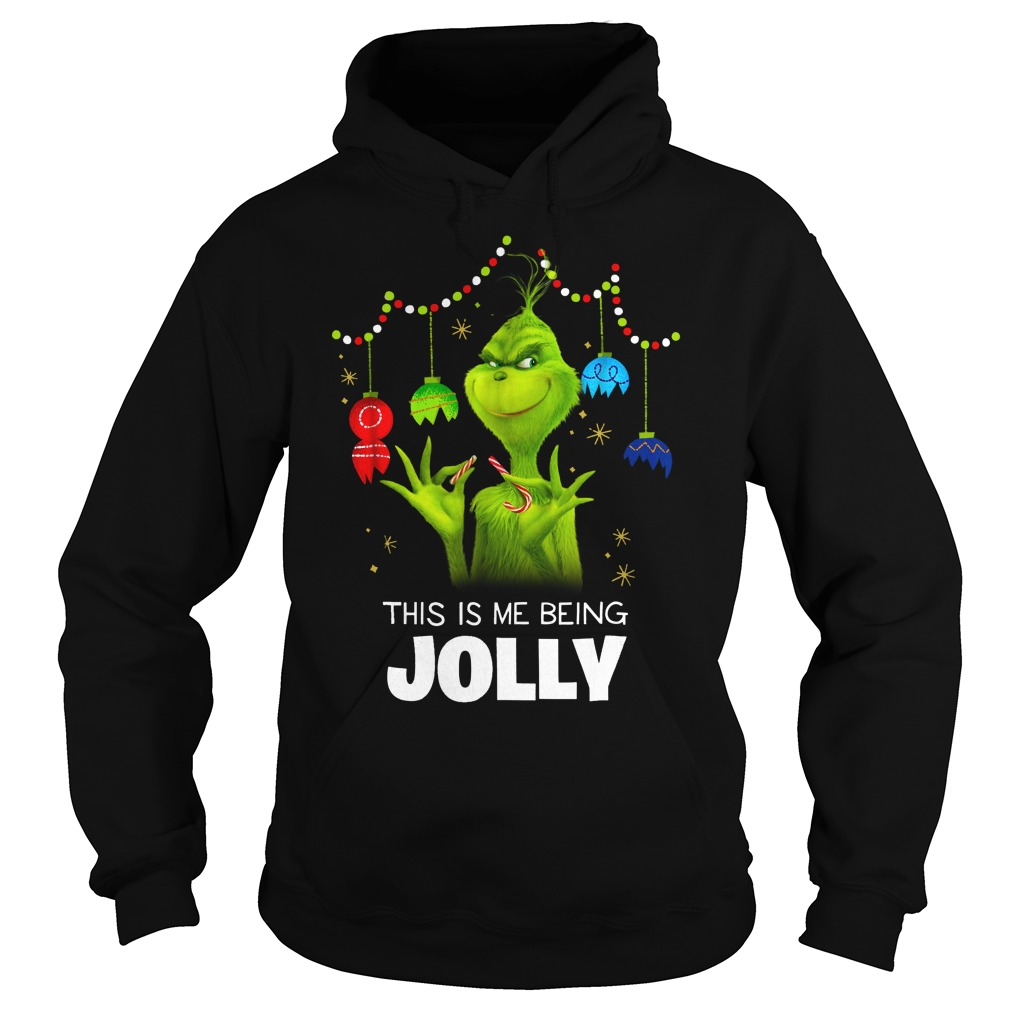 Dr. Seuss The Grinch Being Jolly shirt hoodie