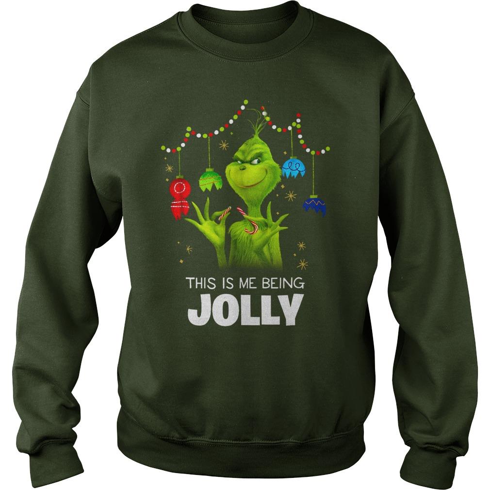 Dr. Seuss The Grinch Being Jolly shirt sweat shirt