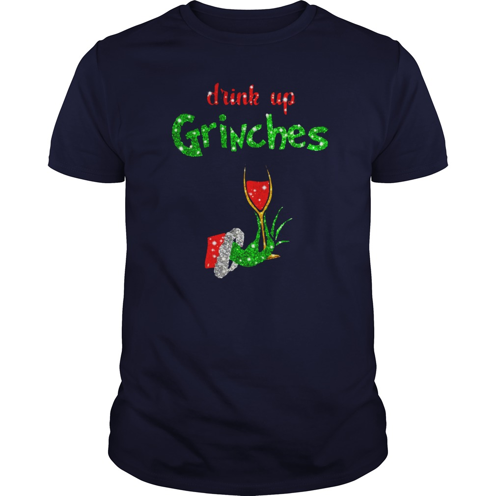 Drink Up Grinches Holds Wine Glass Glitter shirt guy tee