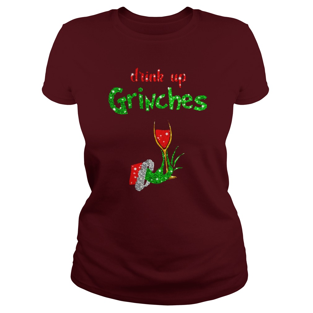 Drink Up Grinches Holds Wine Glass Glitter shirt lady tee