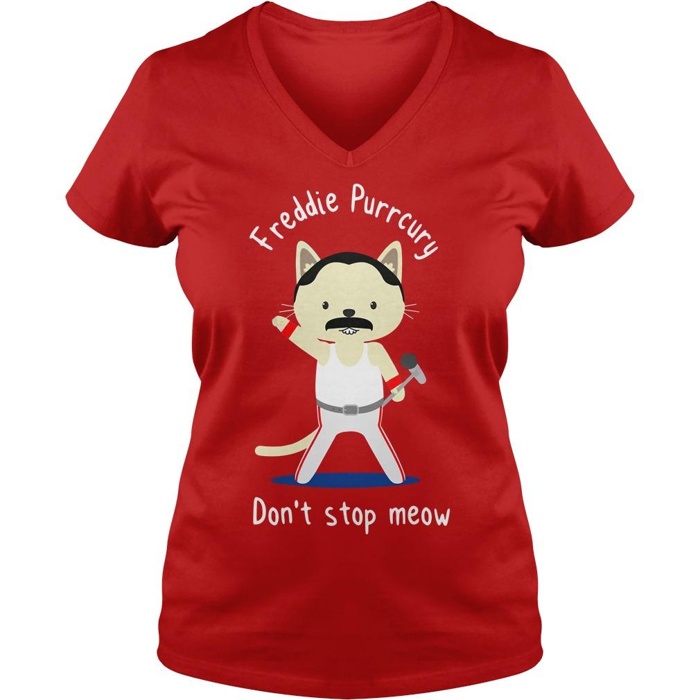 Freddie Mercury don't stop meow shirt lady v-neck
