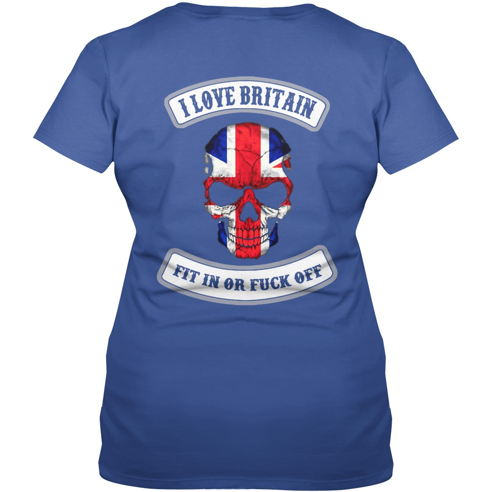 I love Britain fit in or fuck off shirt lady v-neck