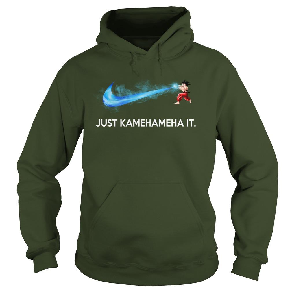 Just Kamehameha It Son Goku Nike shirt hoodie