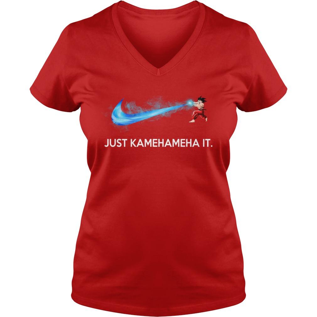 Just Kamehameha It Son Goku Nike shirt lady v-neck