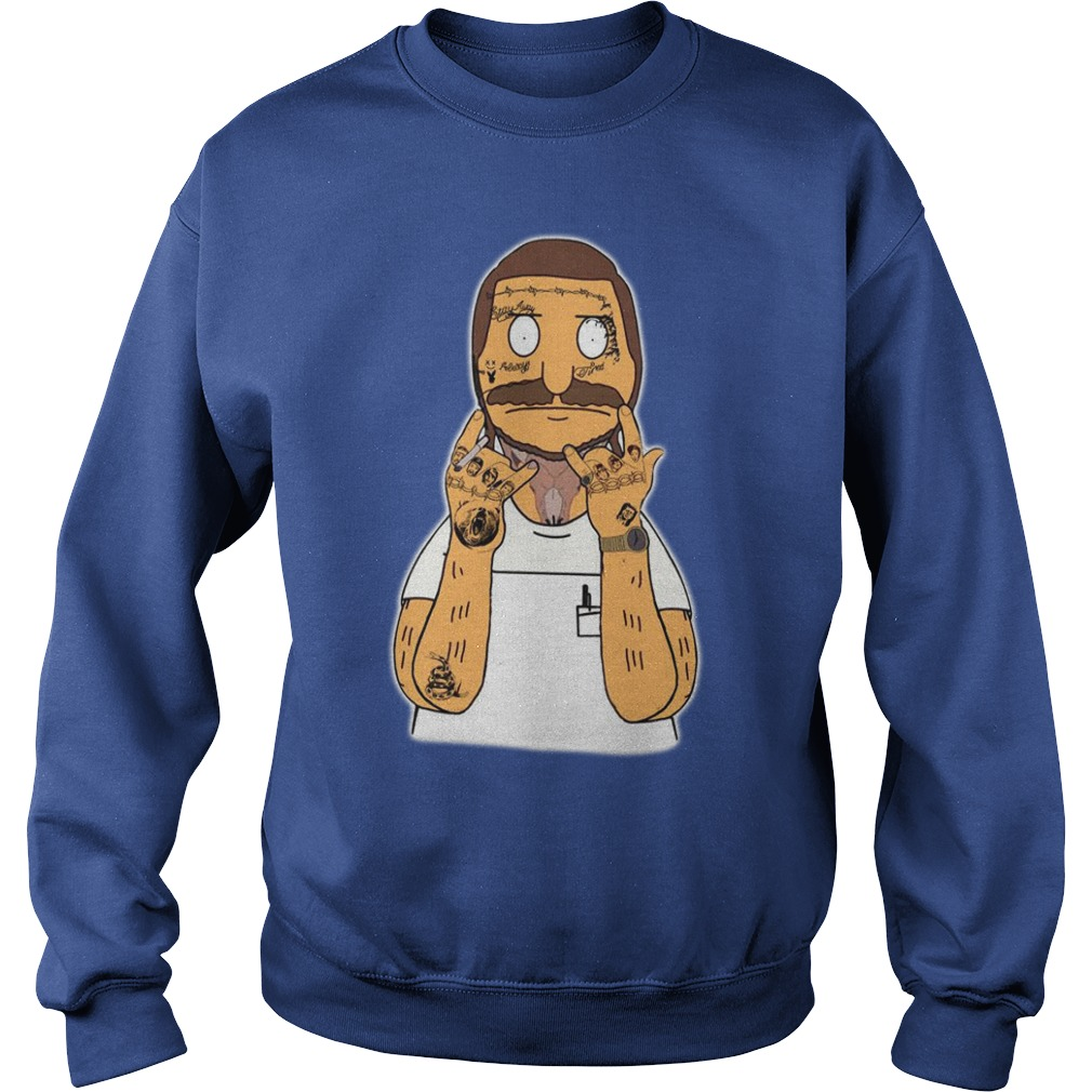Post Malone Bob Belcher shirt sweat shirt