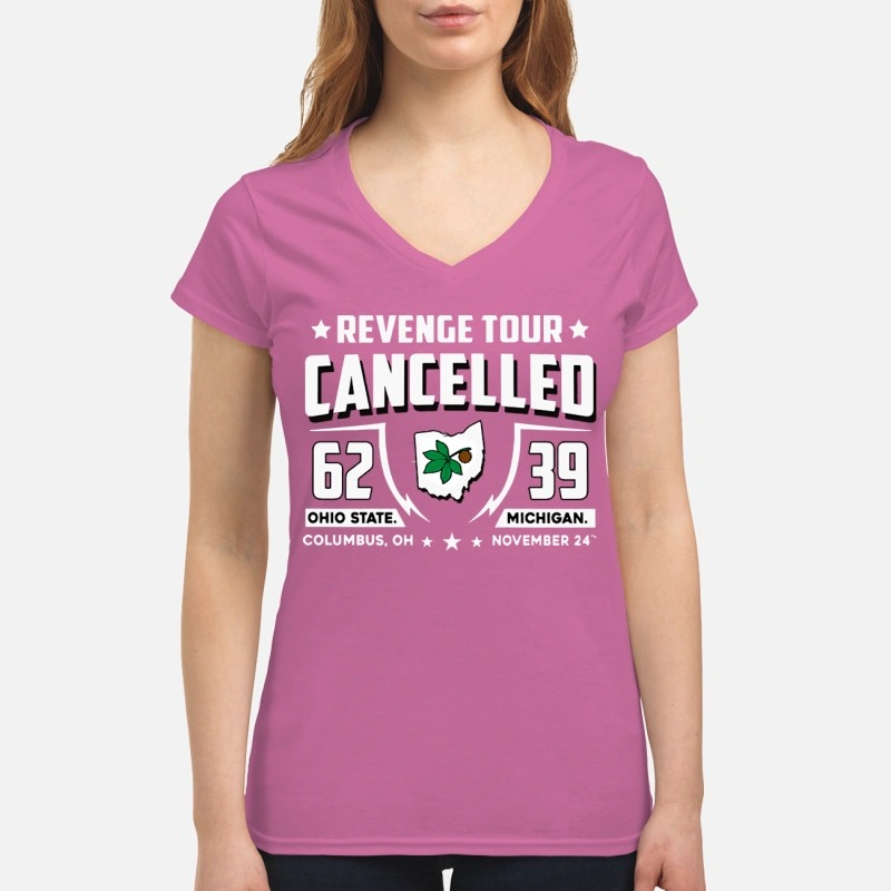Revenge tour cancelled 62 Ohio State 39 Michigan shirt Women's V-neck