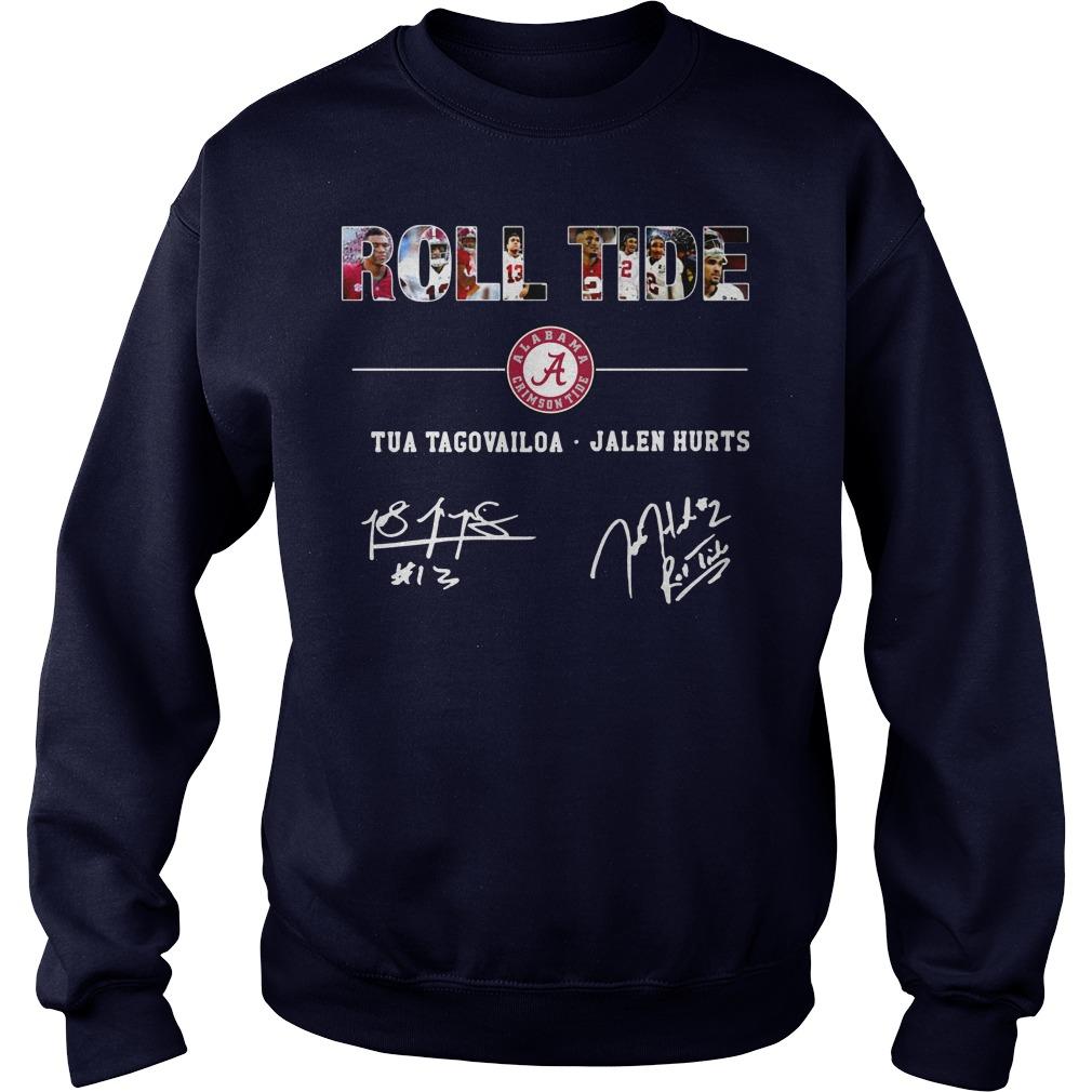 Roll Tide Tua Tagovailoa Jalen Hurts shirt sweat shirt