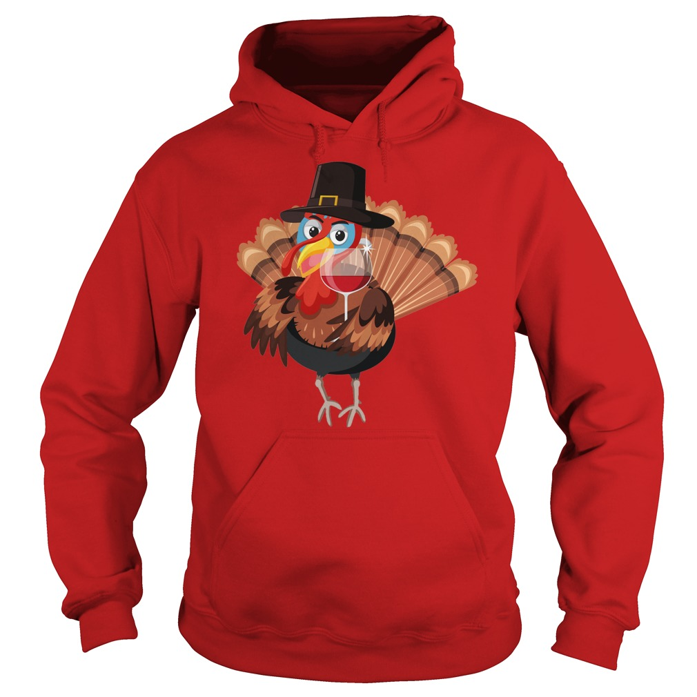 Thanksgiving Holiday Turkey Time And Wine Custom shirt hoodie