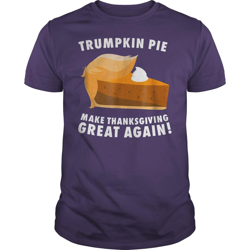 Trumpkin pie make thanksgiving great again shirt guy tee