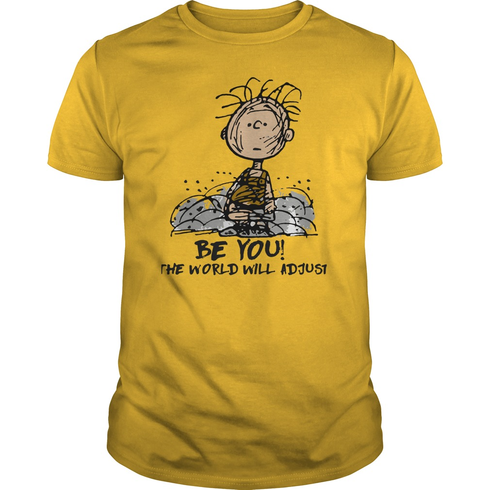 Charlie Brown Be you the world will adjust shirt guy tee
