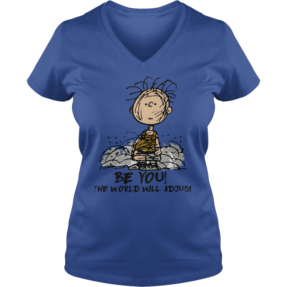 Charlie Brown Be you the world will adjust shirt lady v-neck