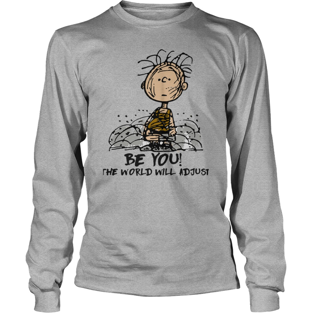 Charlie Brown Be you the world will adjust shirt unisex longsleeve tee