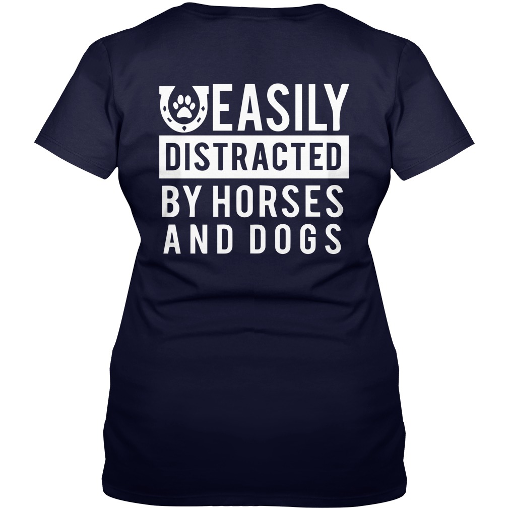 Easily distracted by horses and dogs shirt lady v-neck