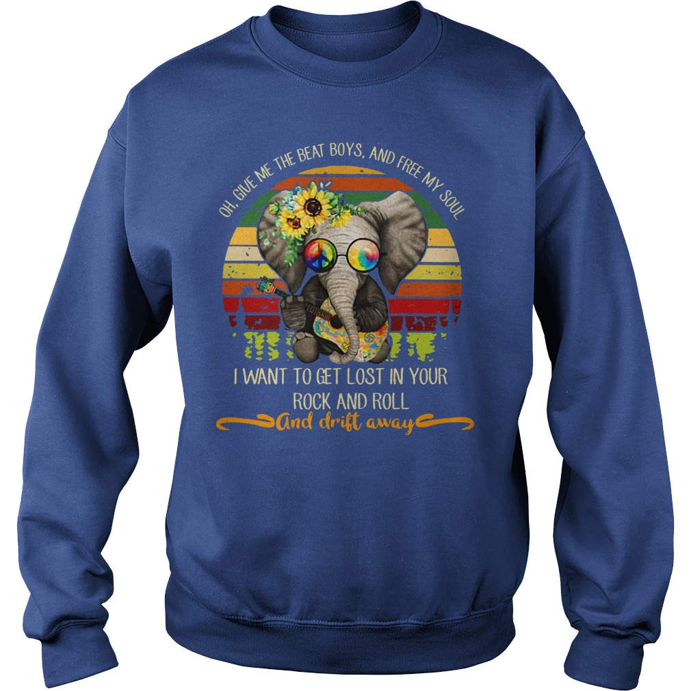 Hippie Elephant oh give me the beat boys and free my soul shirt sweat shirt