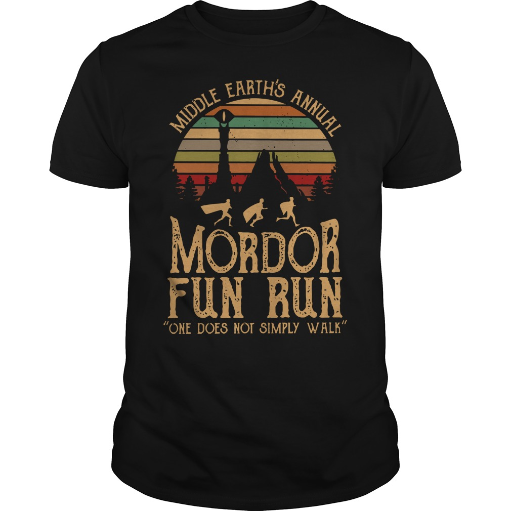 Middle earth's annual mordor fun run one does not simply walk shirt guy tee