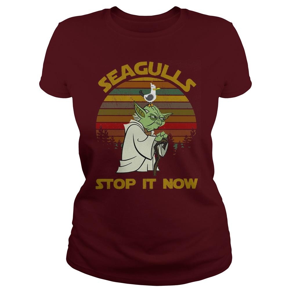 Star Wars Yoda - Seagulls Stop It Now shirt lady tee