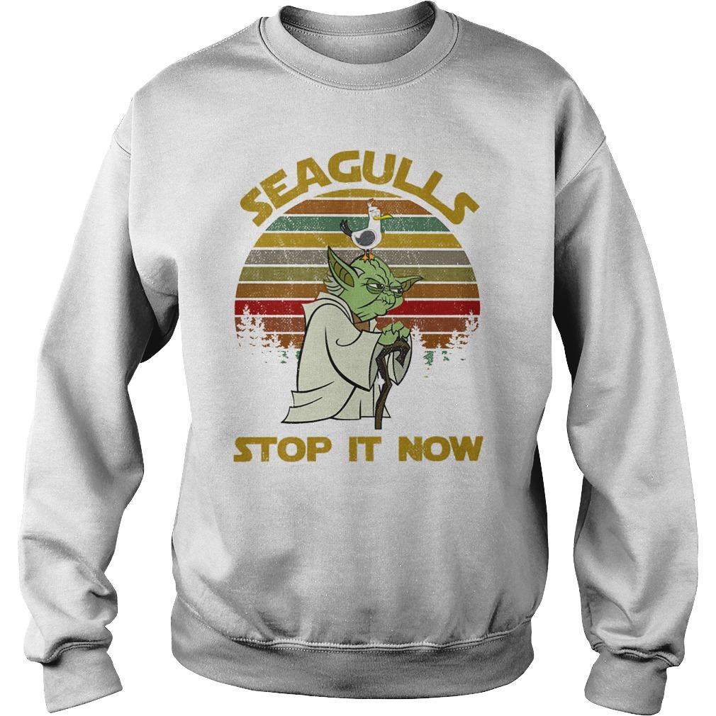 Star Wars Yoda - Seagulls Stop It Now shirt sweat shirt