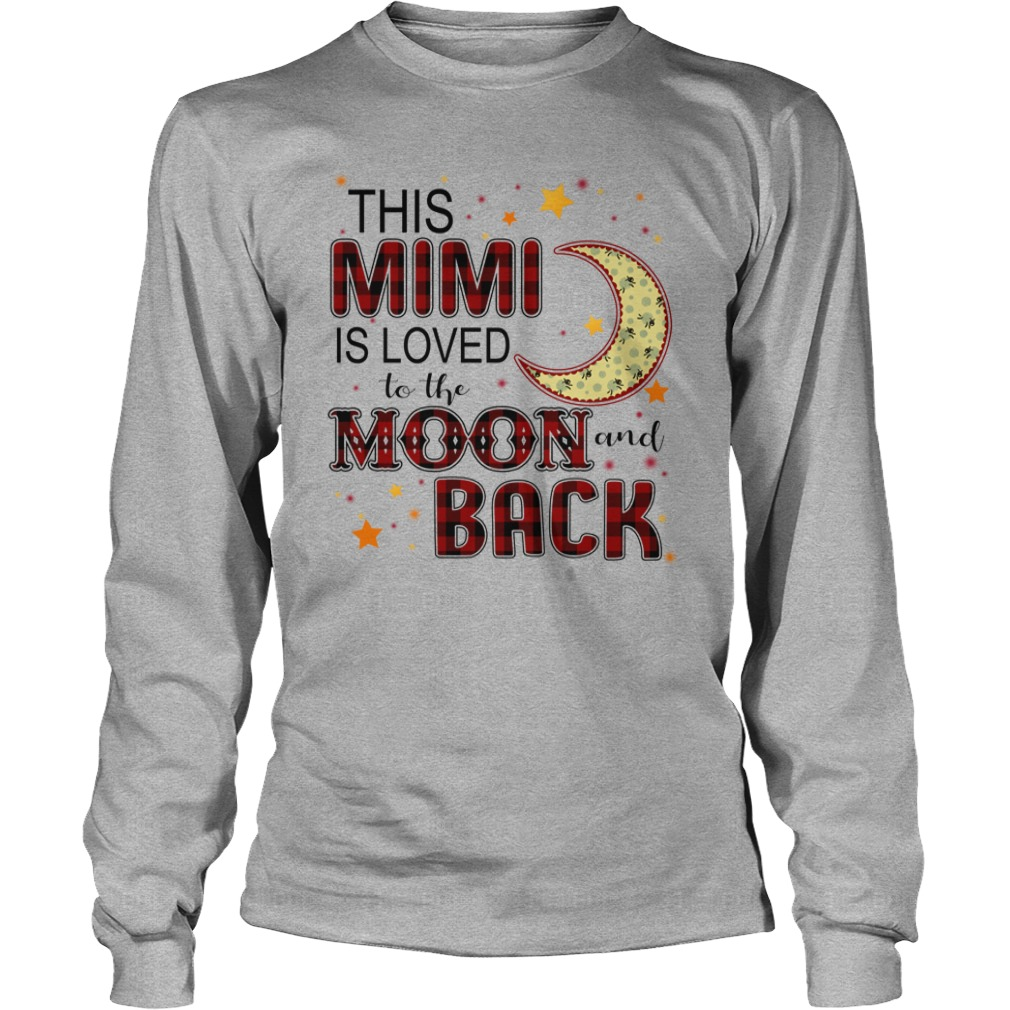 This Mimi is loved to the moon and back shirt unisex longsleeve tee