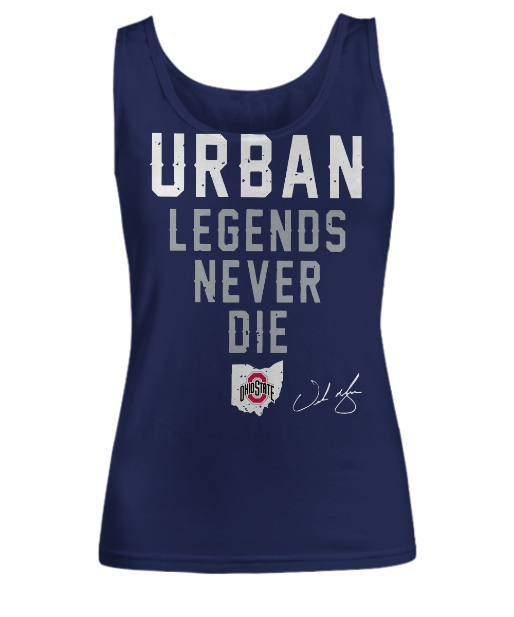 Urban Legends Never Die Ohio State shirt Women's Tank Top