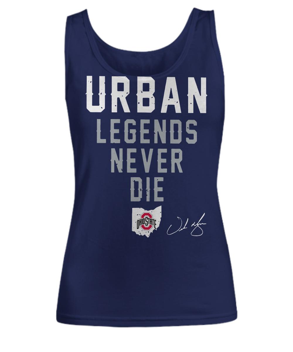 Urban Legends Never Die Ohio State shirt Women's Tank Top