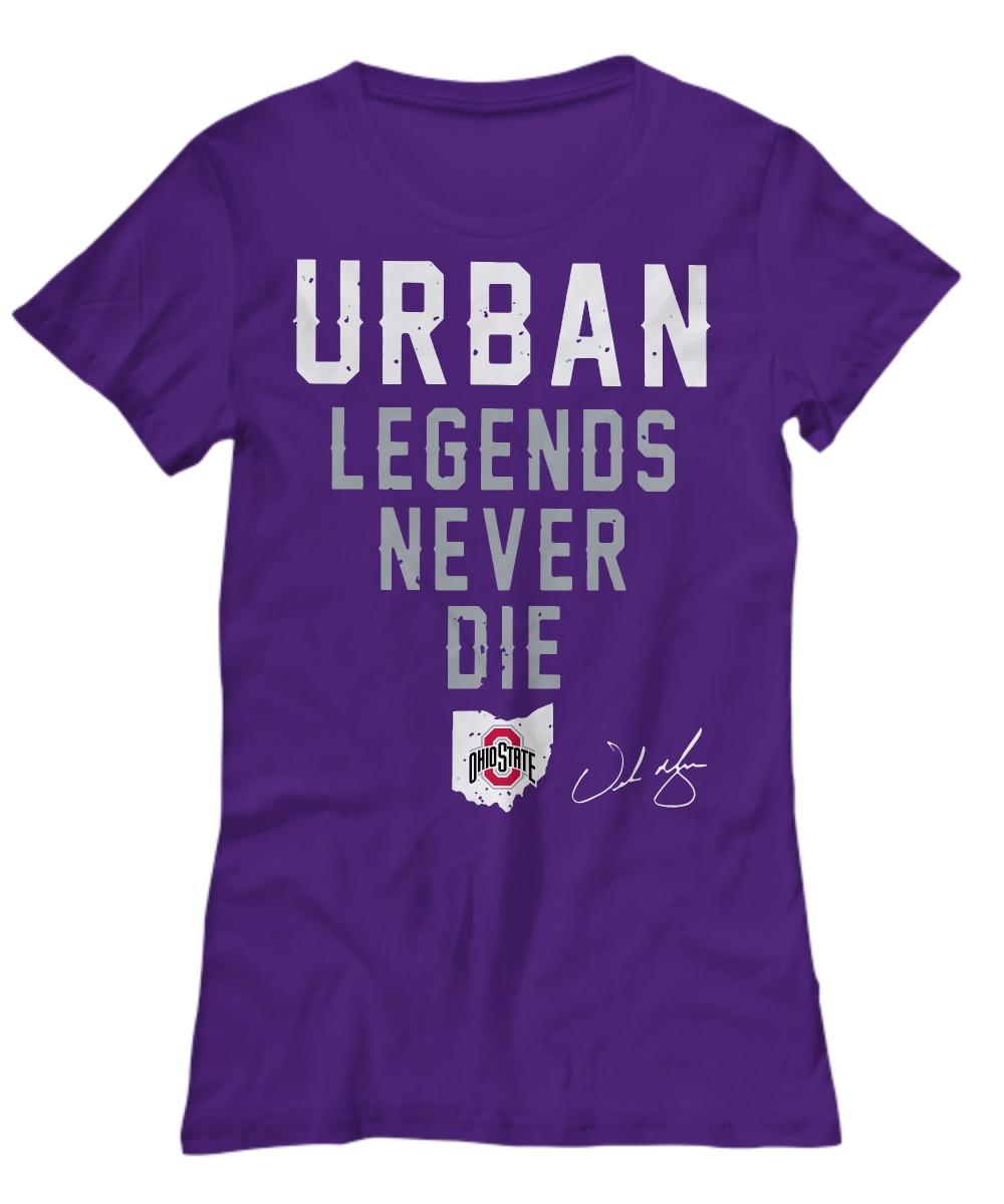 Urban Legends Never Die Ohio State shirt Women's Tee