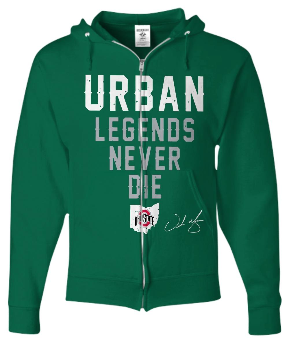 Urban Legends Never Die Ohio State shirt Zip Hoodie