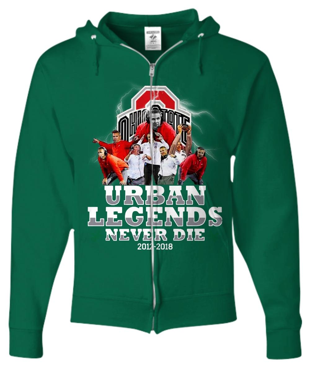 Urban Meyer Ohio State Urban Legends Never Die 2012 2018 Zip Hoodie