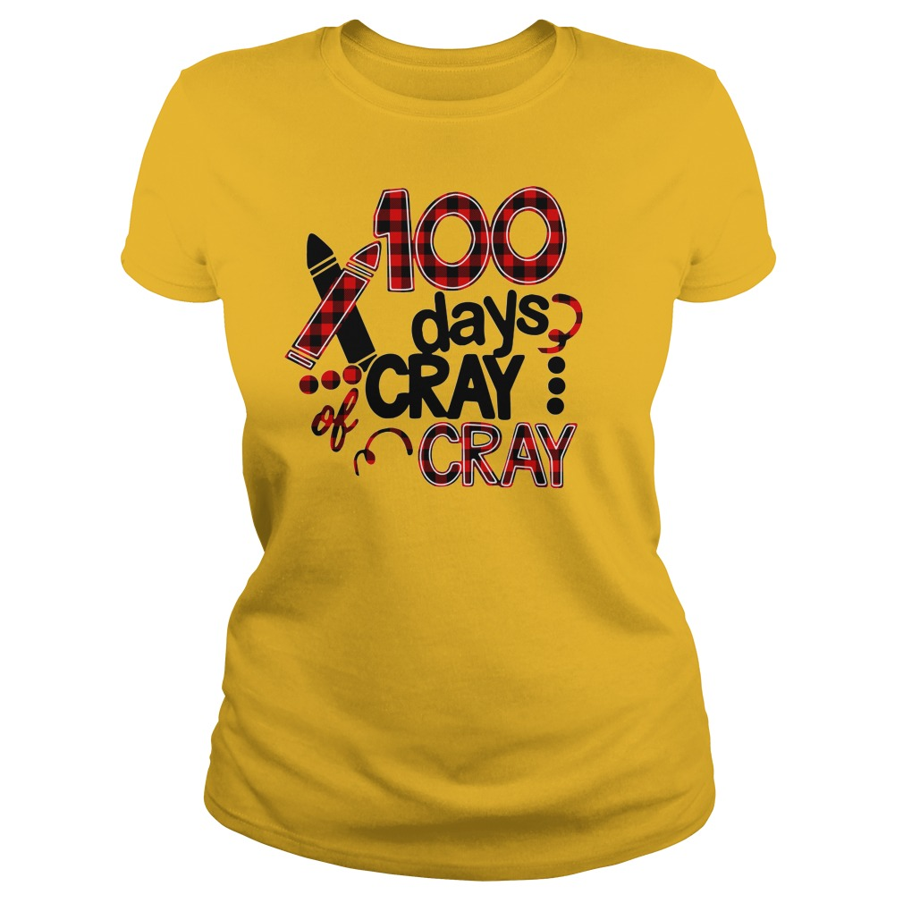 100 days cray cray 100th days school shirt lady tee