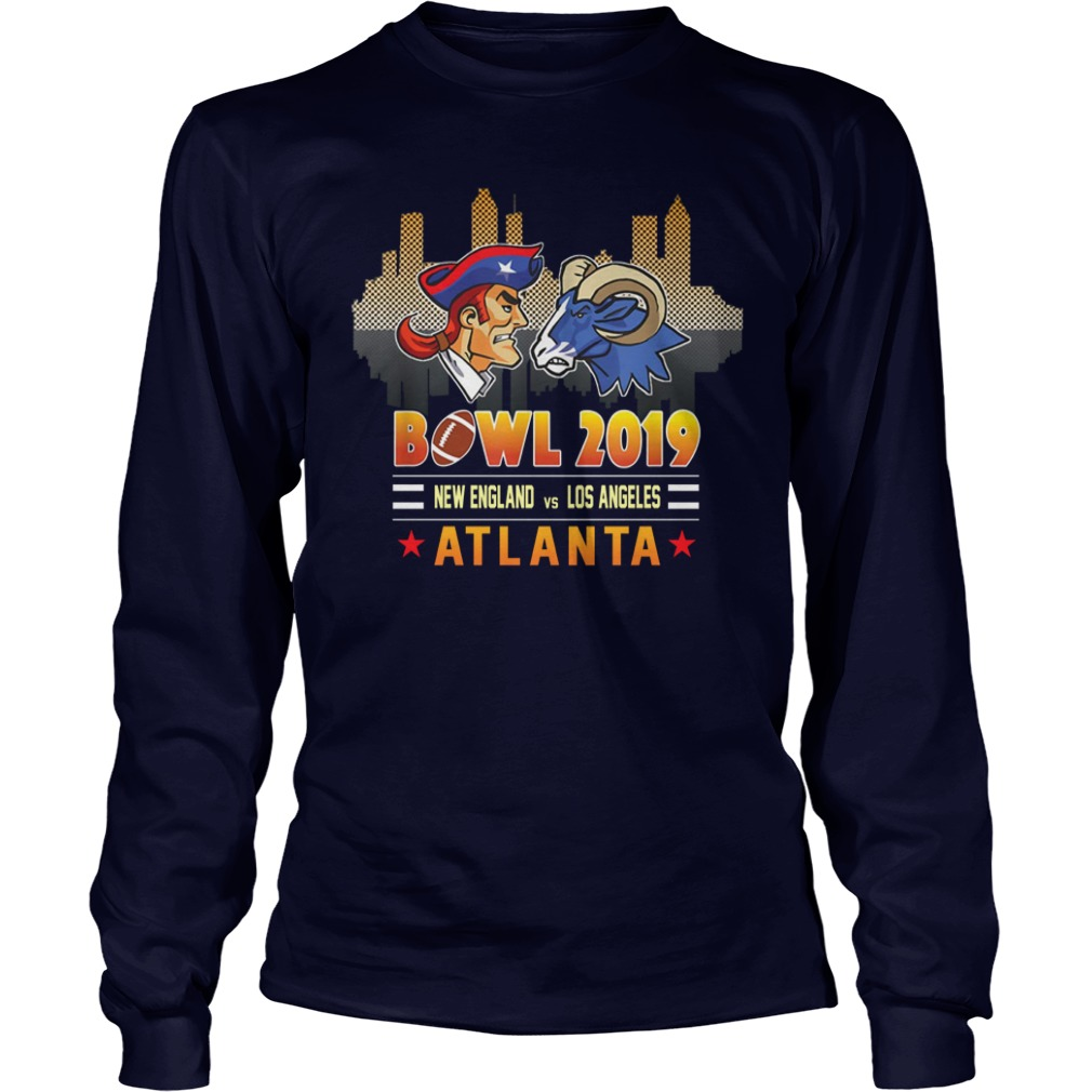 Atlanta 2019 Football Super Bowl New England Patriots - Los Angeles Rams shirt unisex longsleeve tee