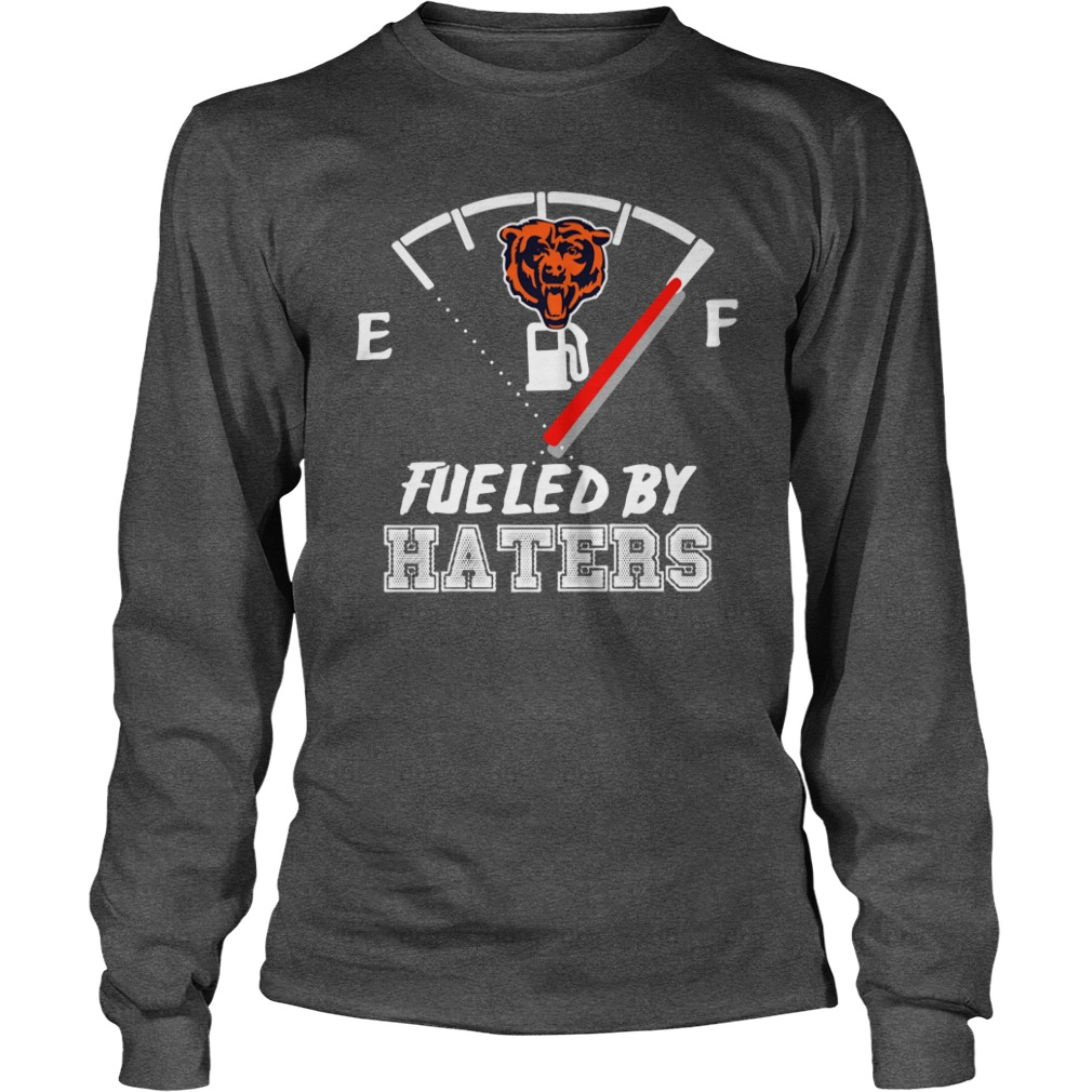 best sneakers 27b95 e9d0a Chicago bears fueled by haters shirt, unisex longsleeve tee, lady tee