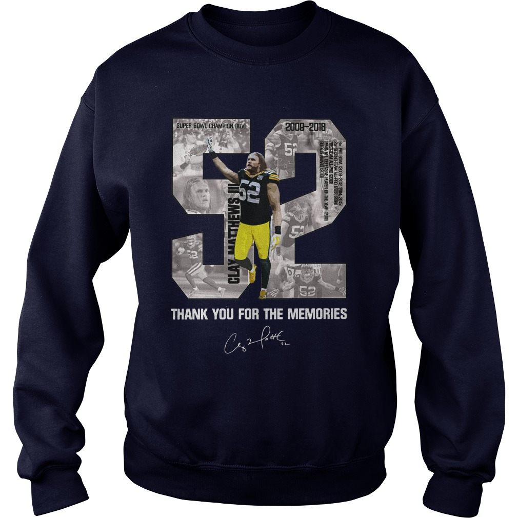 Clay Matthews 52 Thank you for the memories shirt sweat shirt