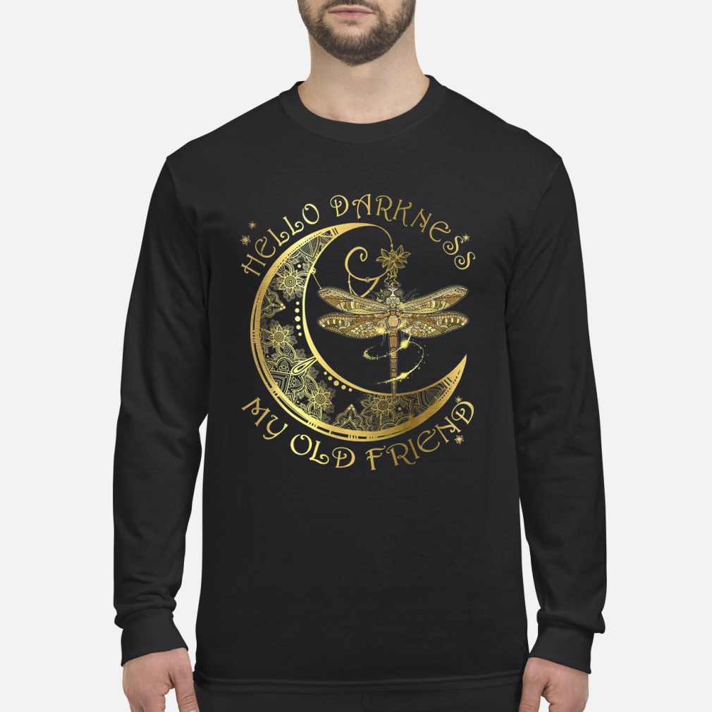 Hello darkness my old friend dragonfly moon shirt men's long sleeved t-shirt