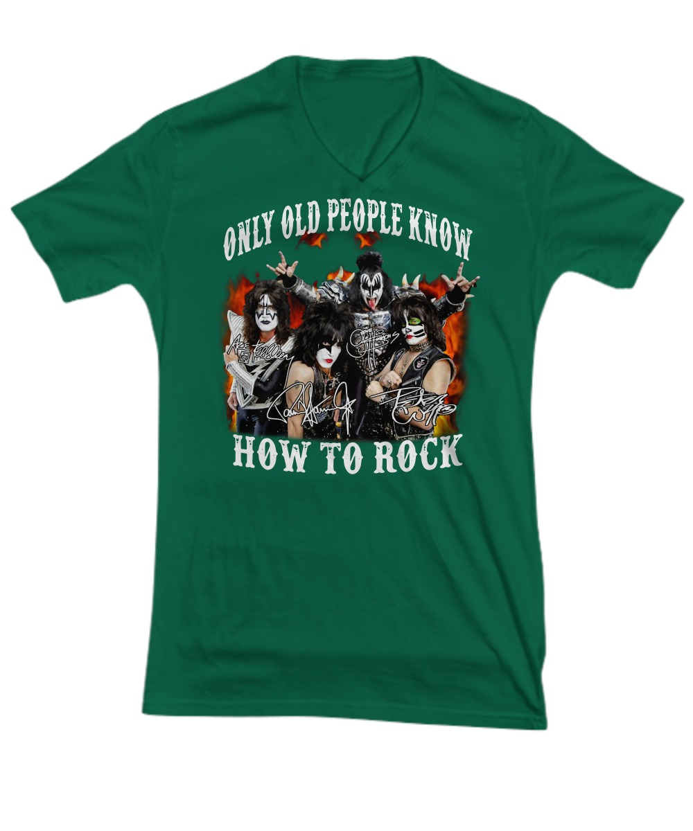 Kiss band only old people know how to rock shirt V-neck