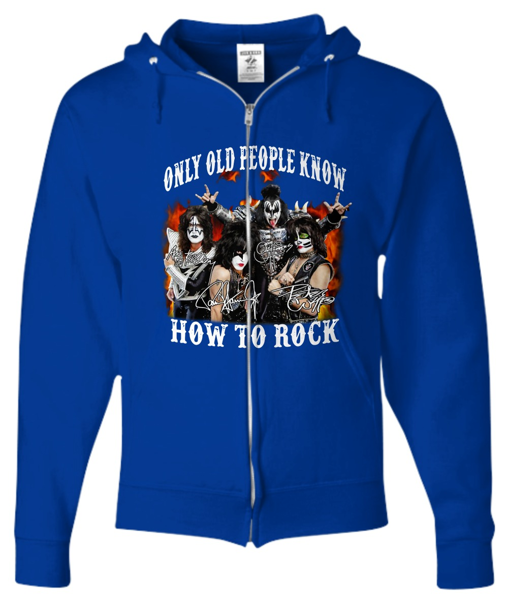 Kiss band only old people know how to rock shirt Zip Hoodie